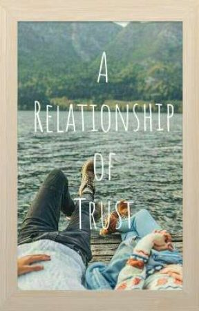 A Relationship of Trust by ashekhar89