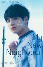 my new neighbour | j.jk ✔ by peachyhobi-