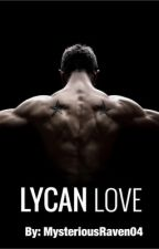 Lycan Love  by MysteriousRaven04