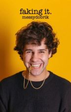 faking it » david dobrik by messydobrik