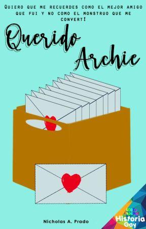 Querido Archie (Pausada) by curiousboy098