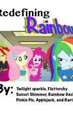 Redefining Rainbow by RainbowDashinator