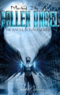 Marked By A Fallen Angel cover