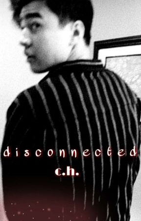 Disconnected // c.h. by NathalieNathalei