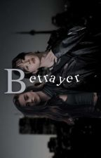 Betrayer ✔ by AZulaikaOn