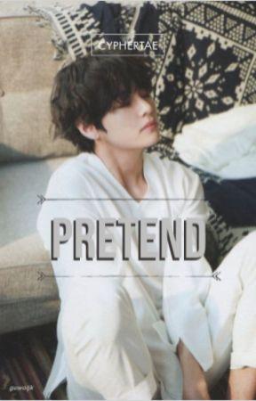 Pretend | KTH by cutefantaesy