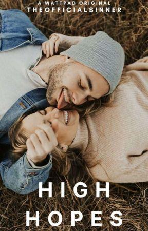 High Hopes|✔ by TheOfficialSinner