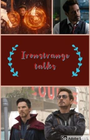 Talks || IronStrange by Cumberbiczi