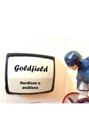 GOLDFIELD - Nerdices e análises by Goldfield