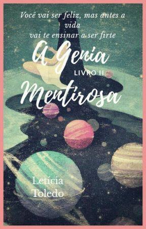 A Genia Mentirosa - Livro ll by LeticiaToledo13