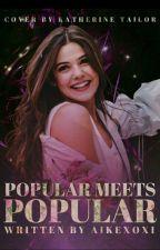 Popular meets Popular by aikexoxi