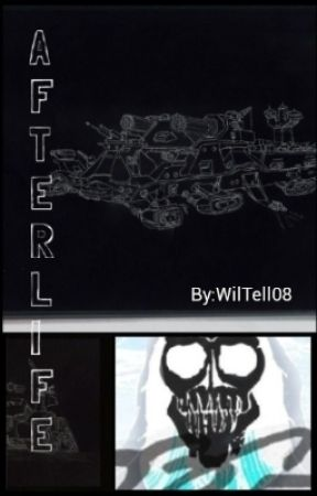 Afterlife by WilTell08