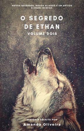 O segredo de Ethan by Amyu-Chan
