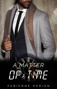 A Matter of TIME - AMOT I [abgeschlossen] #NewAdultRomance cover
