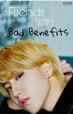 Friends With Bad Benefits by reseypuffs