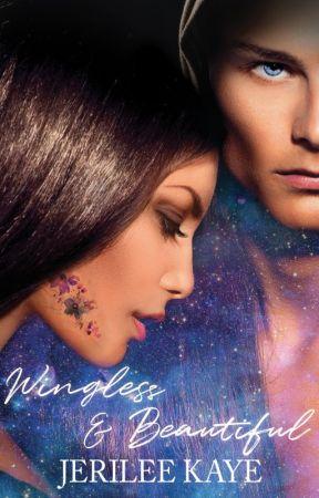 Wingless and Beautiful by jerileekaye