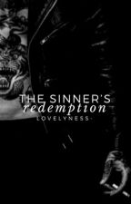 The Sinner's Redemption [IN THE PROCESS]  by lovelyness-