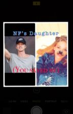 NF's daughter. (You saved me) by ALeRaeJ