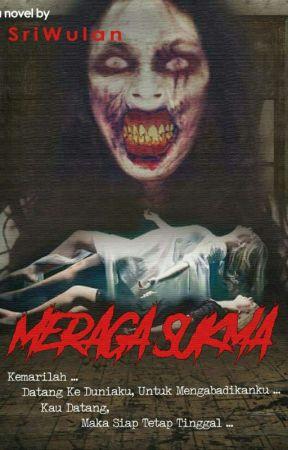 Meraga Sukma (Sudah Terbit) by Wuwulana
