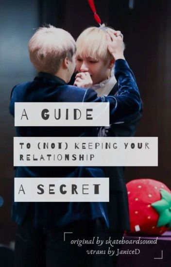 Vmin • Transfic • A guide to (not) keeping your relationship a secret