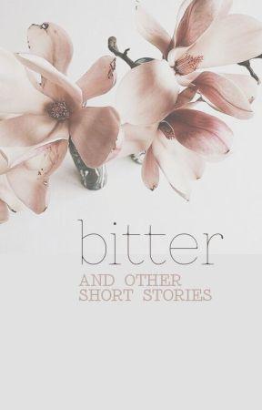 bitter + other stories by wolfsheim