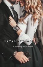 Fatal Attraction  by faiithmoore