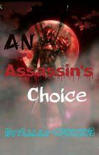 An Assassin's Choice:AGK by Galax-C300205