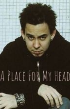 *On Temporary Hiatus* A Place For My Head by Sassnoda