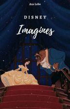 Disney Imagines by Ana-Lobo