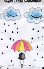 Hujan Bulan September by vignaanggelina