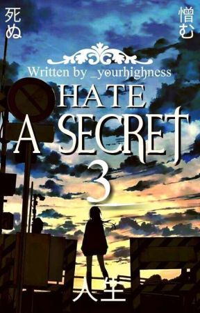 Hate : a Secret (3)[END]  by aeflytte