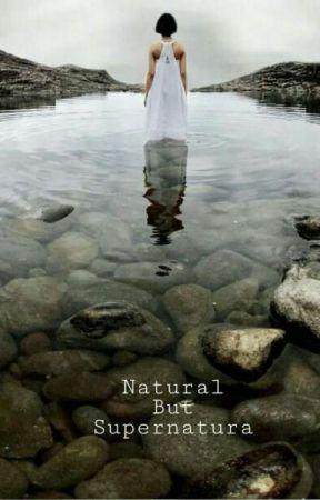 Natural but supernatural  by shimashk
