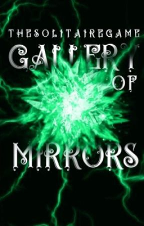 GALLERY OF MIRRORS - Graphics Portfolio by -thesolitairegame