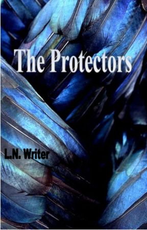 The Protectors by LNWriter