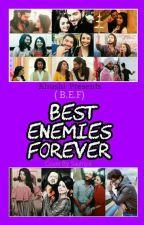 BEST ENEMIES FOREVER (B.E.F.) 😜 RIKARA FF by khushi1995pc