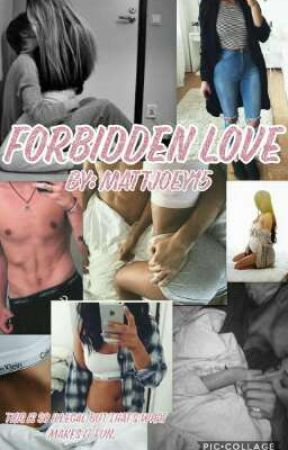 Forbidden Love by Mattjoey15
