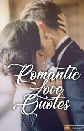 Romantic Love Quotes by romancequotes