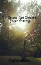 The Special Girl (Draco x Reader x Harry) by KellyPotterSeeker