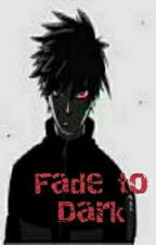 Fade to Dark oleh Mujib234