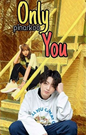 Only you   Liskook ✔ by pinarkoo