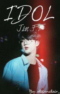 Idol || (Jin FF) cover