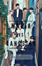 Mafia VS Gangster [BTS FF]✓ by pokerclown9705