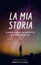La mia storia by MattiaLo02