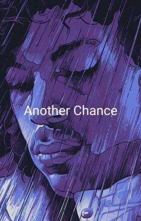 Another Chance Book I of III by yourfuturegirl11