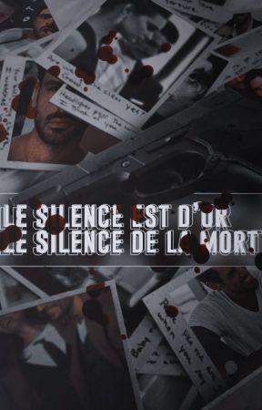 Le silence est d'or, le silence de la mort by C0NTRADICTI0N