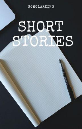 short stories by ScholarKing