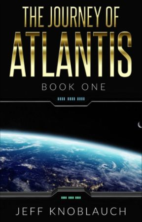 The Journey of Atlantis- The Children of Earth by jmknoblauch
