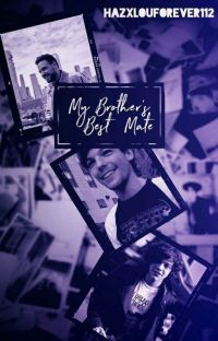 My Brother's Best Mate // Larry ✔ cover