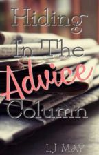 Hiding in the Advice Column by LJMay03