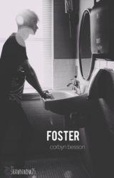 FOSTER // corbyn besson  by mxltiwal